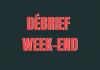 débrief - Débrief Week-end - Bloc Sports