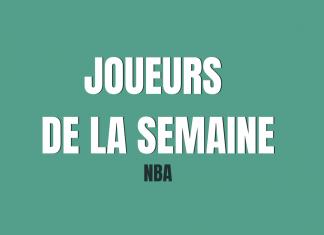 Joueurs de la semaine NBA - Bloc Sports