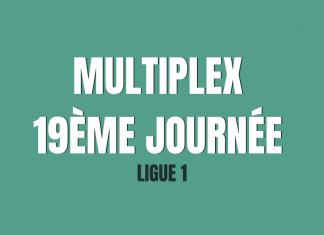 Multiplex 19ème journée - Bloc Sports
